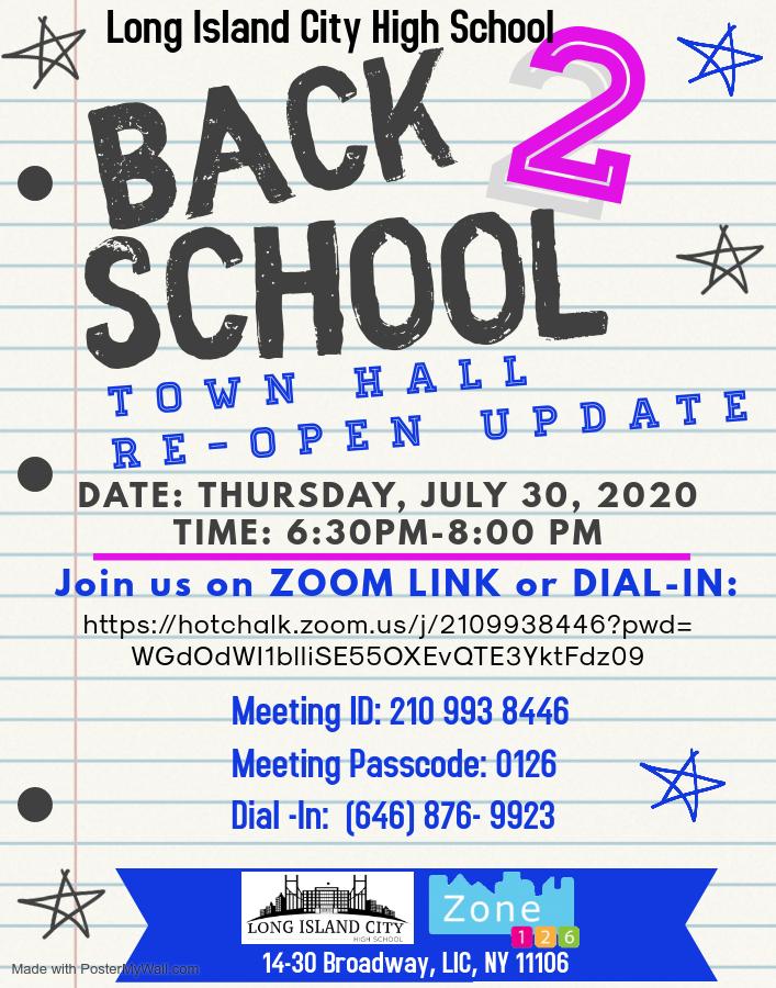 Back 2 School Town Hall Re-Open Update flyer on July 30, 2020